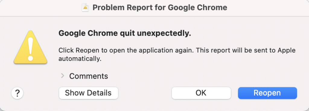 "Operating system error sating ""Google Chrome quit unexpectedly"""